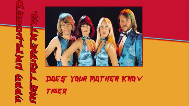 Abba - Does yor mother know Instrumental Unplugged 2019