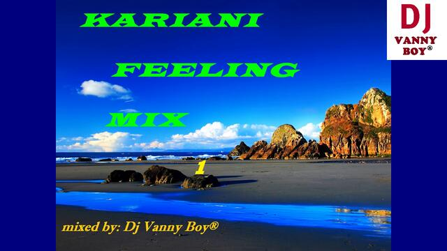 KARIANI FEELING MIX - 1 - Dj Vanny Boy®