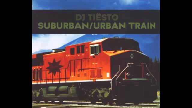 DJ Tiesto - Suburban Train (Original Mix)