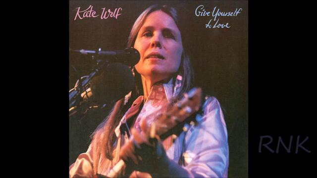 Kate Wolf ღ♪ Give Yourself to Love ♪ღ 1983 part 2