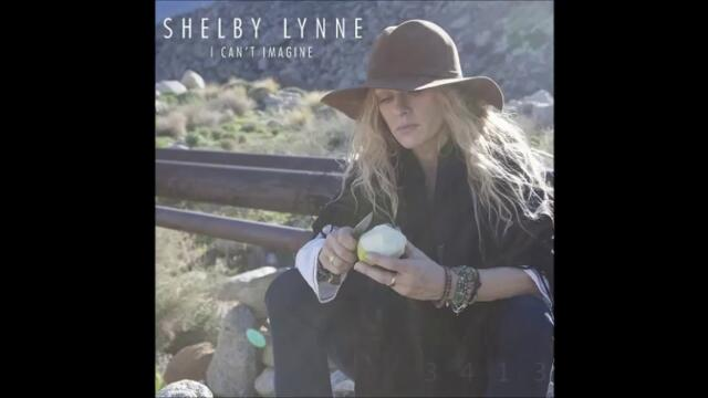 Shelby Lynne - I Cant Imagine 2015 full album