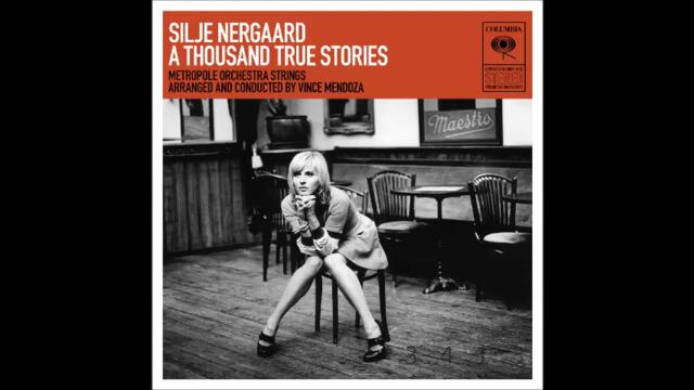 Silje Nergaard - A Thousand True Stories - 2009 - full album