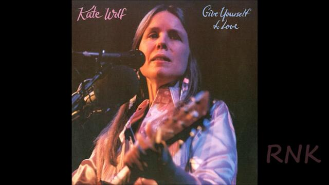 Kate Wolf ღ♪ Give Yourself to Love ♪ღ 1983 part 1